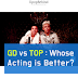[POLL] GD vs TOP: Whose Acting is Better?