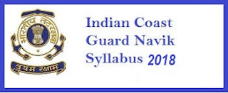Indian Coast Guard Navik Syllabus 2018 PDF Download