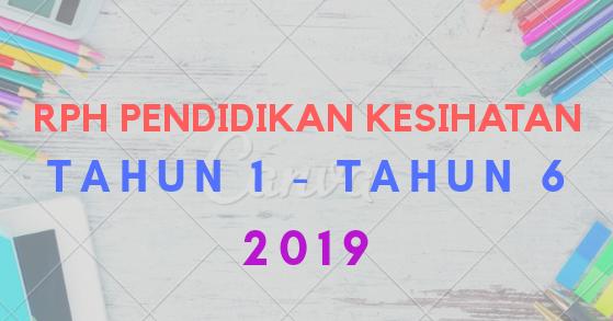 Muat Turun Download Rph Pk Tahun 1 Tahun 6 2019 Layanlah Berita Terkini Tips Berguna Maklumat