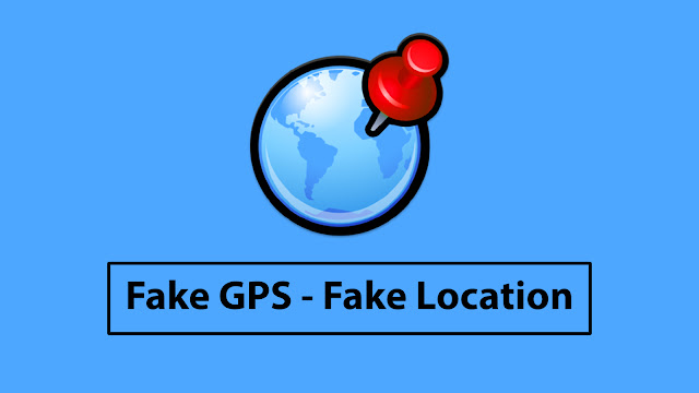 Fake GPS - Fake Location