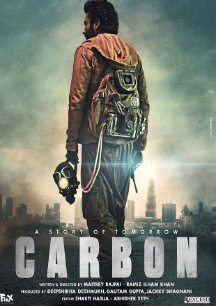 Carbon: The Story of Tomorrow 2017 HD Hindi Movie Download