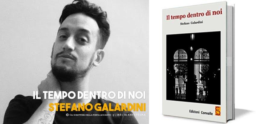Stefano Galardini presenta: Il tempo dentro di noi - Anteprima, Gli scrittori della porta accanto