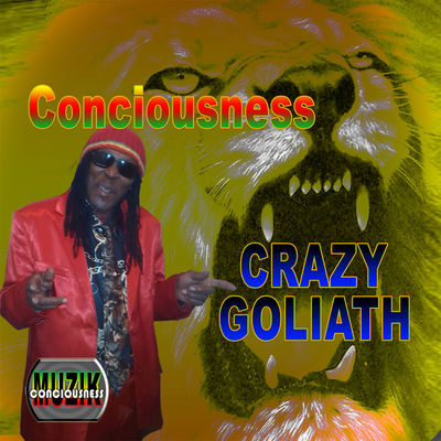 Crazy Goliath - Consciousness - Album Download, Itunes Cover, Official Cover, Album CD Cover Art, Tracklist