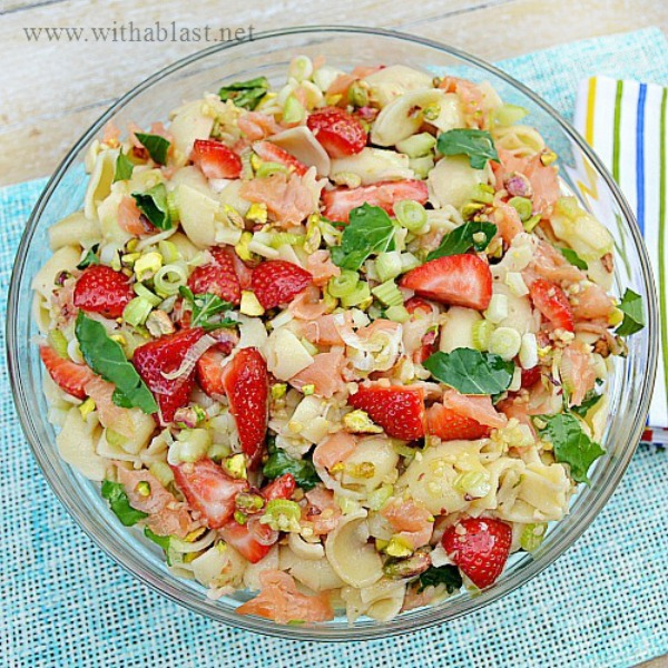 Strawberry and Salmon Pasta Salad ~ One of the MOST delicious Spring & Summer salads ~ the Strawberry and Salmon Pasta Salad is perfect as lunch or a light dinner and can feed a crowd !