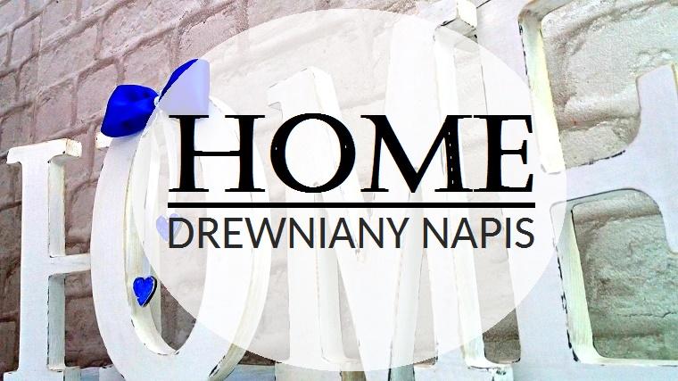 HOME – drewniany napis