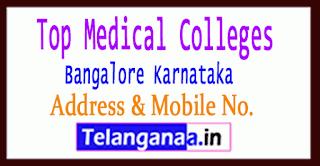 Top Medical Colleges in Bangalore Karnataka