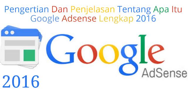 Pengertian Dan Penjelasan Tentang Apa Itu Google Adsense (Iklan PPC) Lengkap Tahun 2016 by Anas Blogging Tips