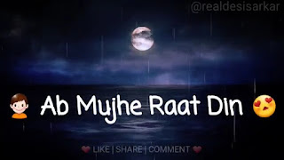 Ab Mujhe Raat Din Whatsapp Status Love Video