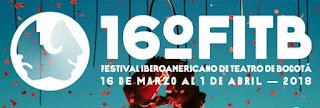 FESTIVAL IBEROAMERICANO DE TEATRO DE BOGOTA 2018