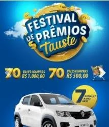 Promoção Tauste 2019 Festival de Prêmios Carros 0KM e Vales-Compras