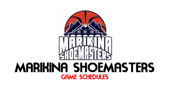 LIST: Game Schedule Marikina Shoemasters 2018 MPBL Anta Datu Cup