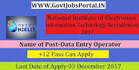 National Institute of Electronics and Information Technology Recruitment 2017– 29 Data Entry Operator