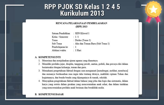 RPP PJOK SD Kelas 1 2 4 5 Kurikulum 2013