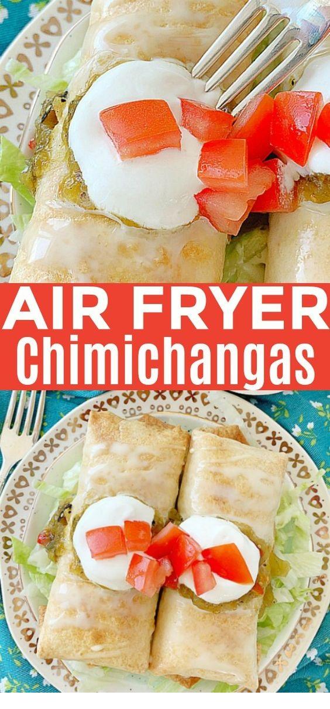Air Fryer Chicken Chimichangas