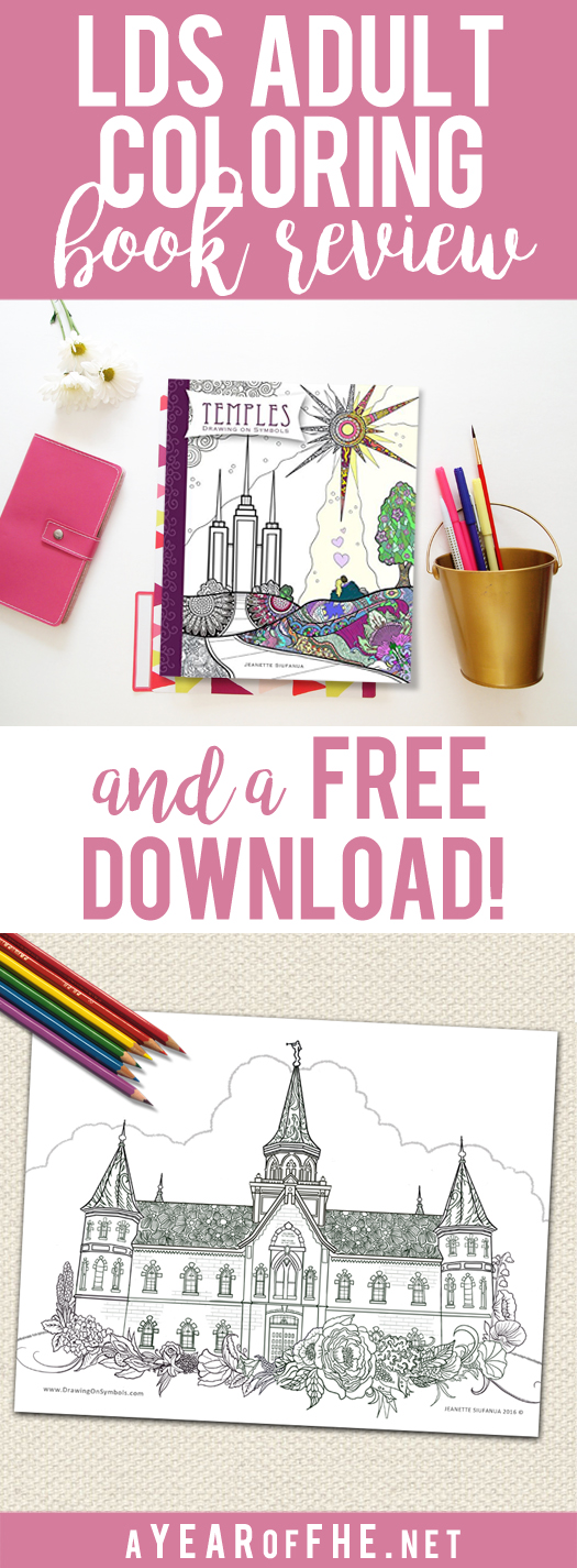 A Year Of FHE Check Out This Amazing Adult Coloring Book About LDS Temples