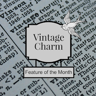 Vintage Charm Party Feature of the Month  mythriftstoreaddiction.blogspot.com Feature of the month button