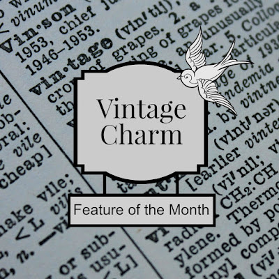 Vintage Charm Feature of the Month