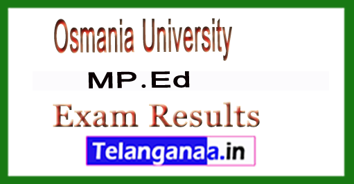TS Osmania University MP.Ed 2018 Exam Results