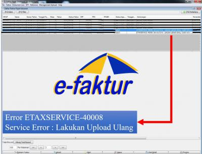 e-Faktur Error ETAXSERVICE-40008 Artinya Gagal Upload (Reject)