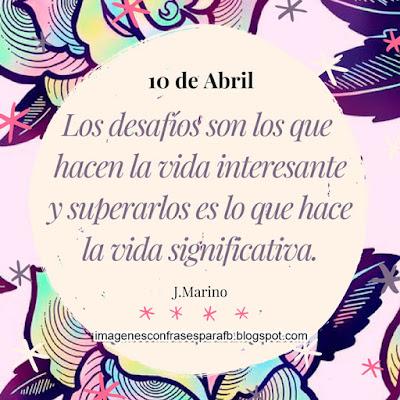Frase del Día 10 de Abril 2018 #Frases