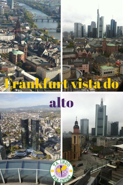 Vistas panorâmicas de Frankfurt!