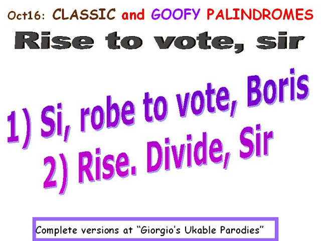 CLASSIC: Rise to vote, sir.  GOOFY: 1) Si, robe to vote, Boris. 2) Rise. Divide, Sir.
