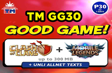 TM GG30   Unli All Net Texts with  COC and  Mobile Legends