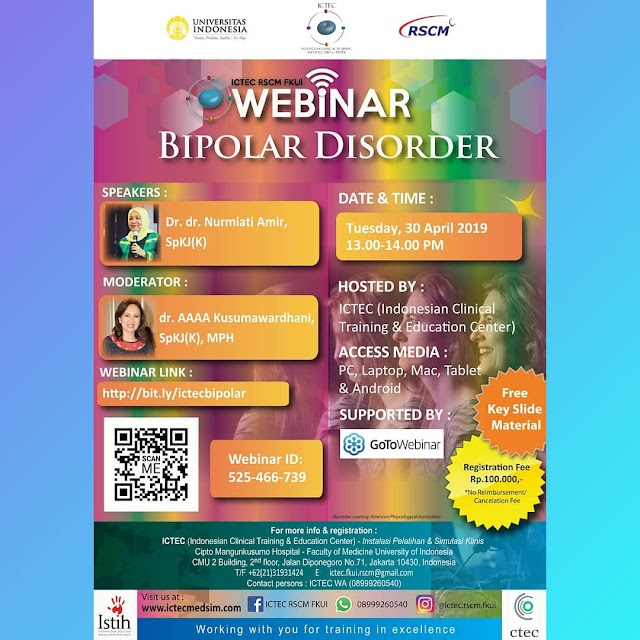 WEBINAR : Bipolar Disorder 30 April 2019 ICTEC RSCM FKUI (Free Key Slide Material) Supported by GoToWebinar