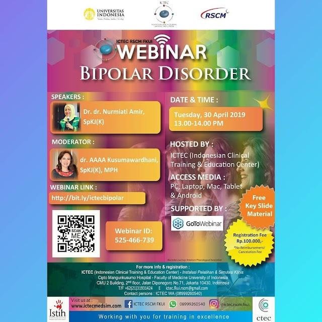 WEBINAR : Bipolar Disorder 30 April 2019 ICTEC RSCM FKUI (Free Key Slide Material) Supported by GoToWebinar
