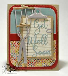 Stamp/Die Duos: Notebook Paper  Custom Dies: Get Well Soon, Crutch, Clipboard, Rounded Rectangles, Double Stitched Rounded Rectangles  Paper Collection: Birthday Bash, Birthday Brights