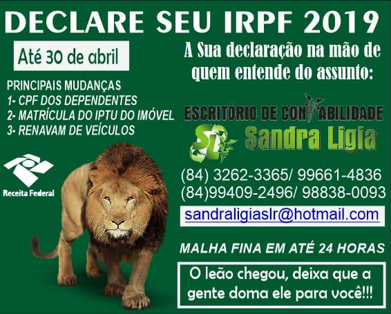 João Câmara: Declare seu IRPF 2019 no Escritório de Contabilidade Sandra Lígia Fone: 3262-3365
