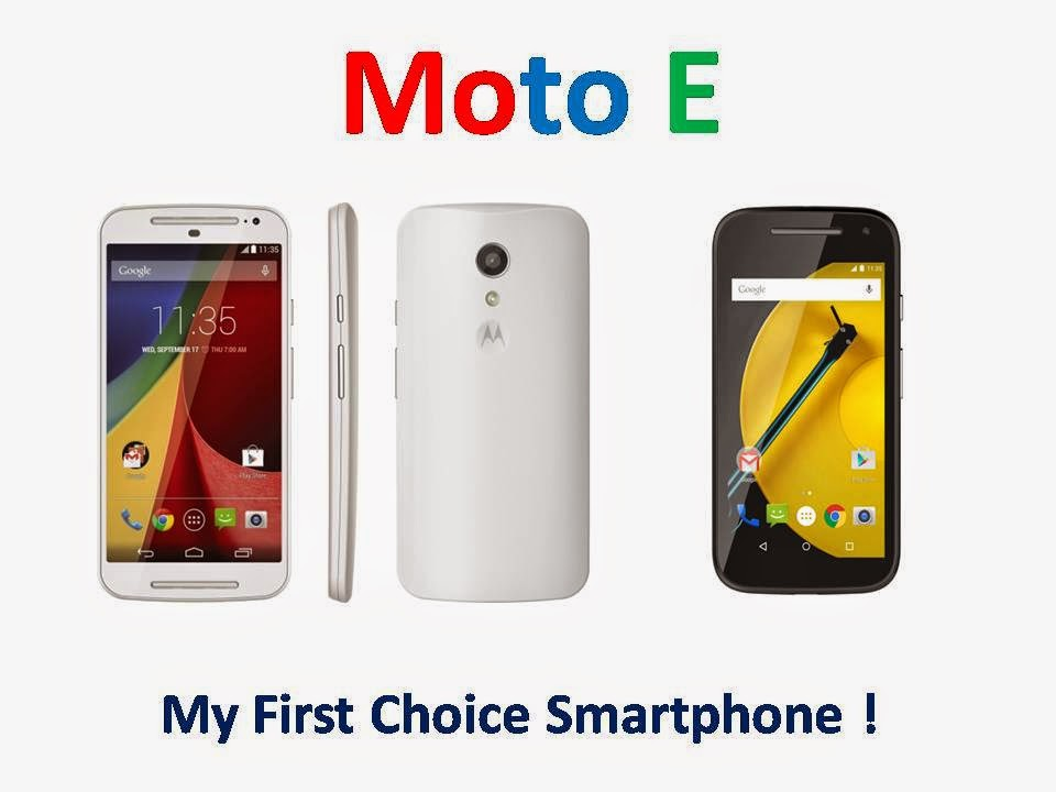 MOTO E - My First Choice Smartphone