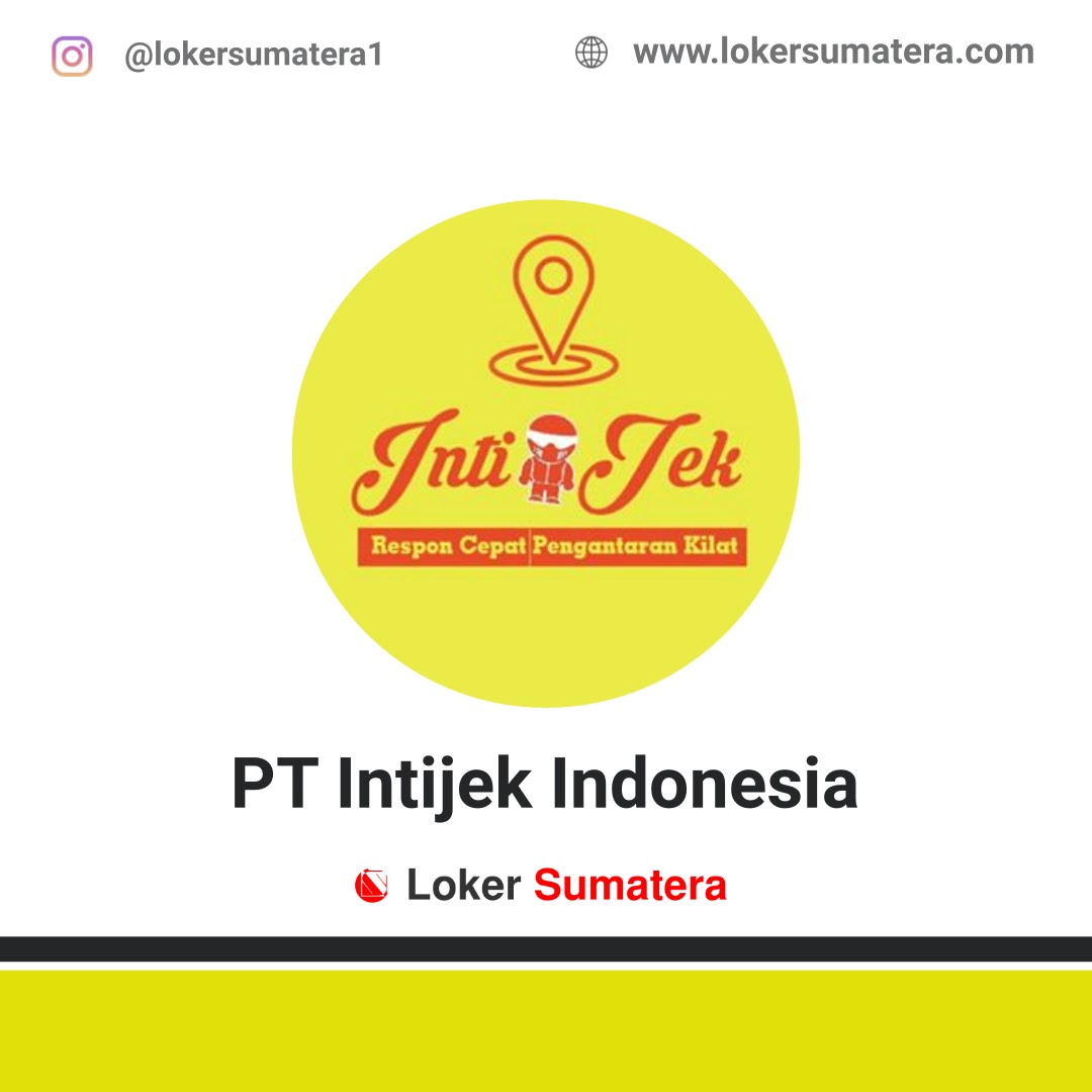 Lowongan Kerja Siak: PT Intijek Indonesia Oktober 2020