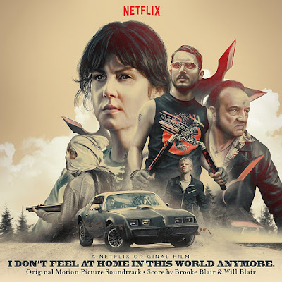 I Don't Feel at Home in This World Anymore Soundtrack Brooke Blair and Will Blair