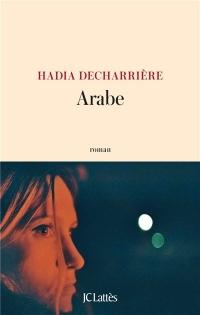 Vie quotidienne de FLaure : Arabe - Hadia DECHARRIERE