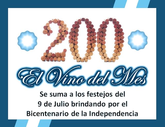 El Vino del Mes se suma a los festejos del 9 de Julio por el Bicentenario de la Independencia Argentina