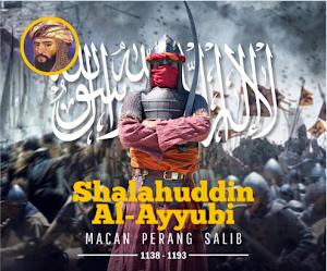 Kiasah Shalahuddin Al-Ayyubi #Part 1: Macan Perang Salib