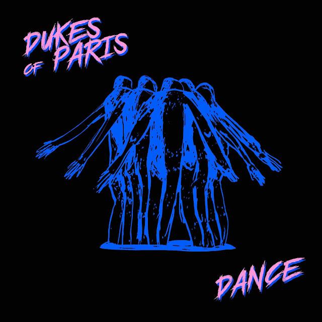 DANCE est le nouvel EP des Dukes Of Paris