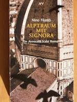 https://www.lovelybooks.de/autor/Nino-Filast%C3%B2/Alptraum-mit-Signora-143883260-w/