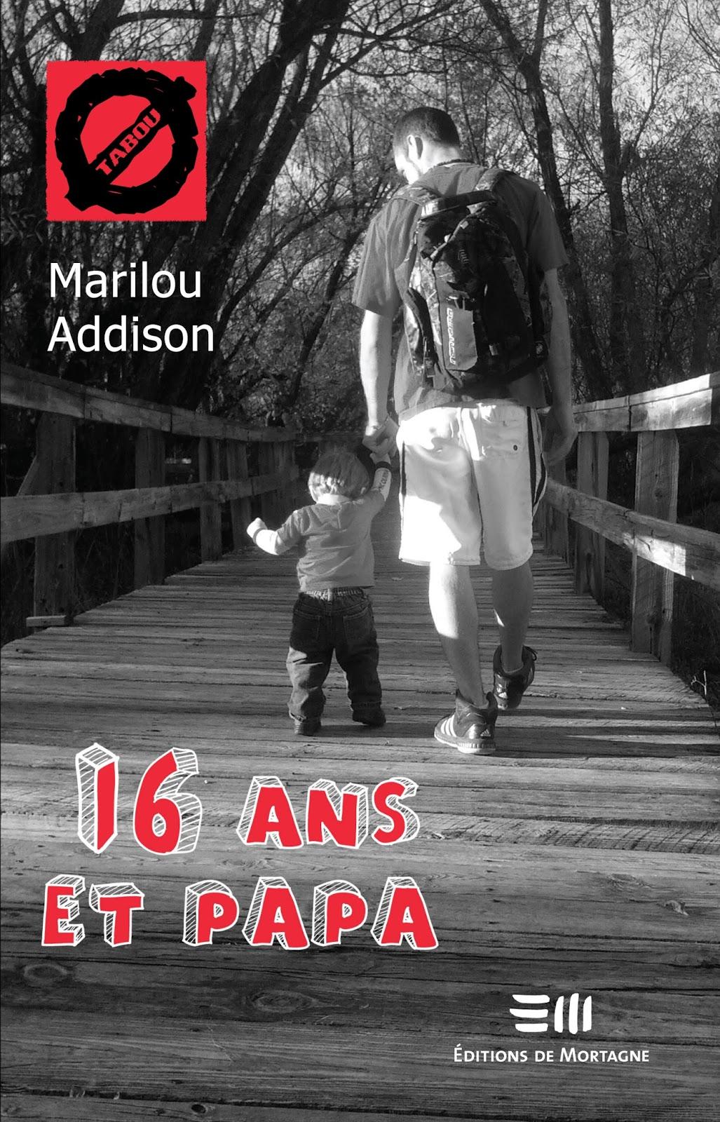 16 ans et papa - Marilou Addison