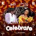 [Download Music] Joe EL & Yemi Alade – Celebrate