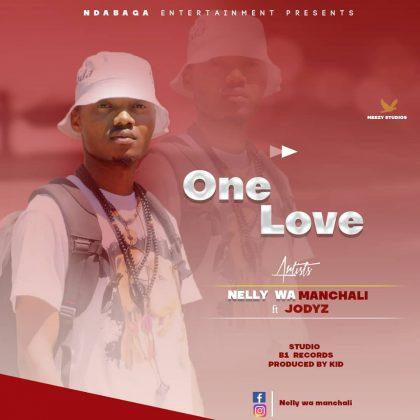Download Audio | Nelly Wa Manchali Ft Jodyz – One Love
