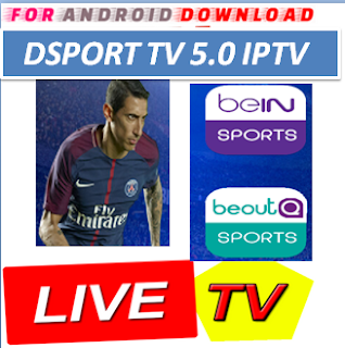 Download Android DSportTV5.0 Apk -Watch Free Live Cable Tv Channel-Android Update LiveTV Apk  Android APK Premium Cable Tv,Sports Channel,Movies Channel On Android