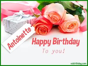 Happy Birthday Antoinette