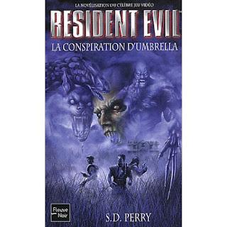 Resident Evil, tome 1 : La Conspiration d'Umbrella (S.D. Perry)