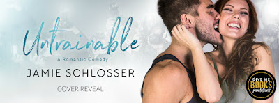 Cover Reveal ~ Untrainable by Jamie Schlosser