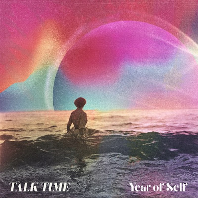 "Talk Time Unveil Debut Single ""Year of Self"""