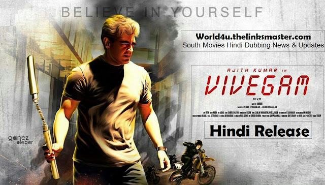 vivegam 2018 hindi dubbed full movie ajith kumar kajal