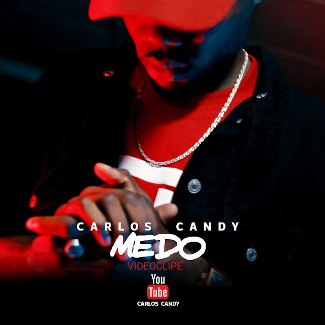 "Carlos Candy lança o single ""Medo"""