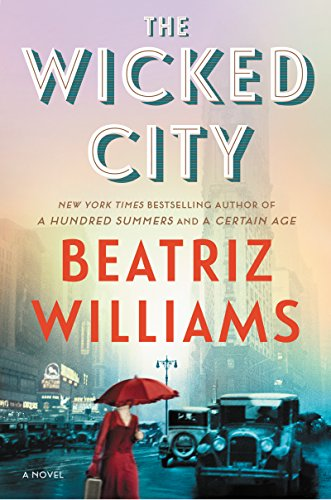 books, reading, fiction, list of recommendations, goodreads, 2017 releases, new authors, Kindle reads, Kindle, Beatriz Williams,